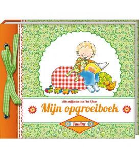 Pauline Oud - Mijn opgroeiboek (1 t/m 4 jaar)