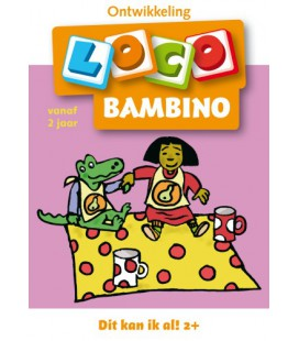 Loco Bambino 2+ jaar - dit kan ik al!